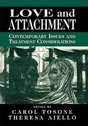 Love and Attachment: Contemporary Issues and Treatment Considerations